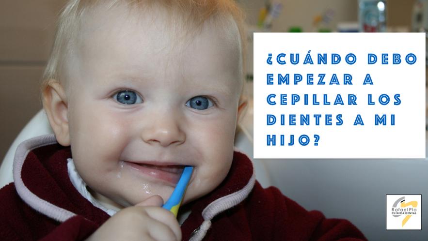 Cuando cepillar los dientes a mi hijo